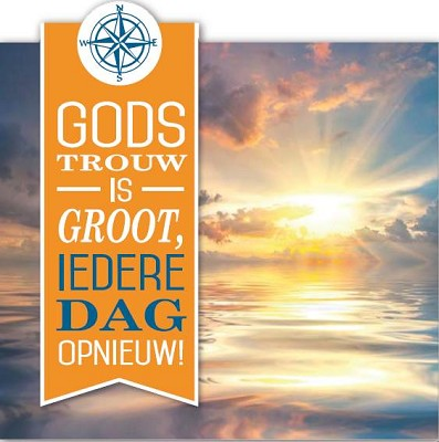Gods trouw is groot